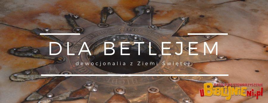 Dla Betlejem